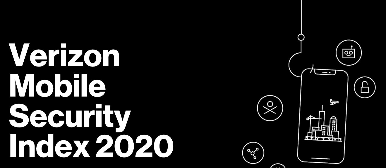Verizon 調查顯示 43%受訪者所屬機構在過去一年漠視流動安全防護